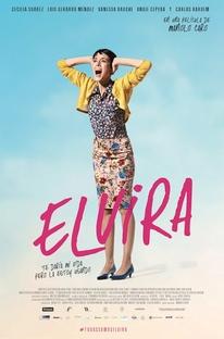 Elvira - Te Daria Minha Vida, mas a Estou Usando - Poster / Capa / Cartaz - Oficial 1
