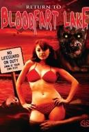 Return to Blood Fart Lake (Return to Blood Fart Lake)