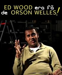 Ed Wood Era fã de Orson Welles! - Poster / Capa / Cartaz - Oficial 1