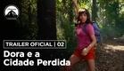 Dora e a Cidade Perdida   Trailer #2   DUB   Paramount Brasil
