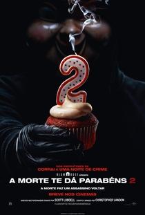A Morte Te Dá Parabéns 2 - Poster / Capa / Cartaz - Oficial 1