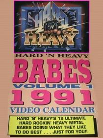 Hard 'n' Heavy Babes - 1991 Video Calendar - Poster / Capa / Cartaz - Oficial 1