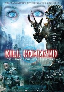 Comando Kill - Poster / Capa / Cartaz - Oficial 4