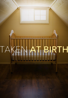 Bebês Roubados (Taken at Birth)
