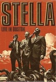 Stella: Live in Boston - Poster / Capa / Cartaz - Oficial 1