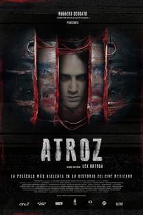 Atroz - Poster / Capa / Cartaz - Oficial 1