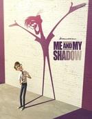 Eu e Minha Sombra (Me and My Shadow)