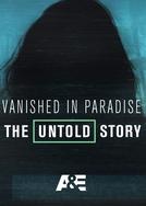 Desaparecida no Paraíso (Vanished in Paradise: The Untold Story)