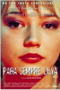 Para Sempre Lilya - Poster / Capa / Cartaz - Oficial 4