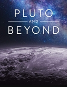 Plutão: Além do Destino Final (Pluto and Beyond)