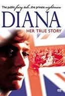 Diana - Her True Story (Diana - Her True Story)