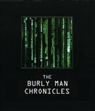 As Crônicas do Homem Forte (The Burly Man Chronicles)