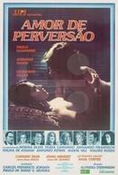Amor de Perversão (Amor de Perversão)