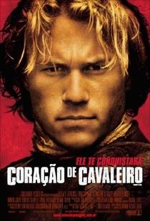 Coração de Cavaleiro - Poster / Capa / Cartaz - Oficial 4