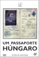 Um Passaporte Húngaro (Un Passaporte Hungaro)