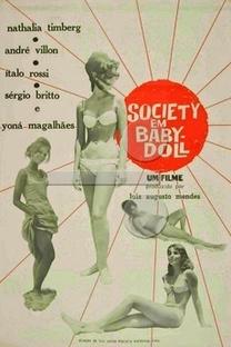 Society em Baby-Doll - Poster / Capa / Cartaz - Oficial 1