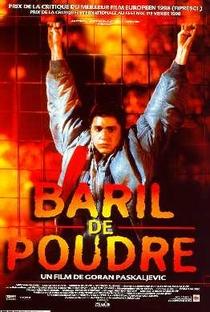 Barril de Pólvora - Poster / Capa / Cartaz - Oficial 1