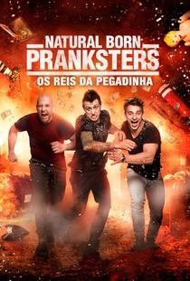 Natural Born Pranksters: Os Reis Da Pegadinha - Poster / Capa / Cartaz - Oficial 3