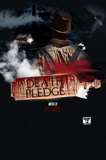 The Death Pledge - Poster / Capa / Cartaz - Oficial 1