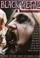 Black Metal: A Documentary (Black Metal: A Documentary)