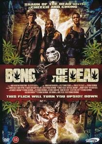 Bong of the Dead - Poster / Capa / Cartaz - Oficial 1