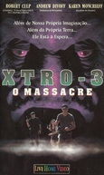 Xtro - 3 O Massacre (Xtro 3: Watch the Skies)
