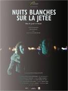 Noites Brancas no Píer (Nuits Blanches sur la Jeteé)