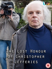 The Lost Honour of Christopher Jefferies - Poster / Capa / Cartaz - Oficial 2
