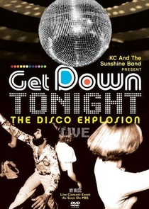 Get Down Tonight - The Disco Explosion Live - Poster / Capa / Cartaz - Oficial 1