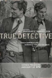 True Detective (1ª Temporada) - Poster / Capa / Cartaz - Oficial 1
