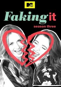 Faking It (3ª Temporada) - Poster / Capa / Cartaz - Oficial 1