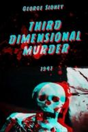 Third Dimensional Murder (Third Dimensional Murder)