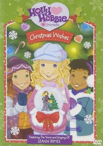 Holly Hobbie and Friends: Christmas Wishes - Poster / Capa / Cartaz - Oficial 1