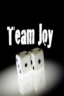 Team Joy - Poster / Capa / Cartaz - Oficial 1