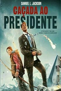 Caçada ao Presidente  - Poster / Capa / Cartaz - Oficial 3
