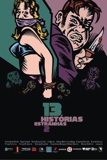 13 Histórias Estranhas 2 - Poster / Capa / Cartaz - Oficial 1