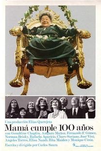 Mamãe Faz 100 Anos - Poster / Capa / Cartaz - Oficial 1