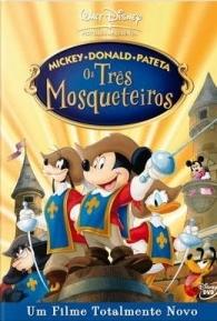 Mickey, Donald e Pateta - Os Três Mosqueteiros - Poster / Capa / Cartaz - Oficial 2