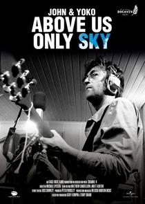 John e Yoko: Só o Céu como Testemunha - Poster / Capa / Cartaz - Oficial 2