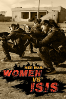 Her War: Women Vs. ISIS