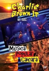 Charlie Brown Jr. - Música Popular Caiçara: Ao Vivo - Poster / Capa / Cartaz - Oficial 1