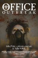 Office Outbreak (Office Outbreak)