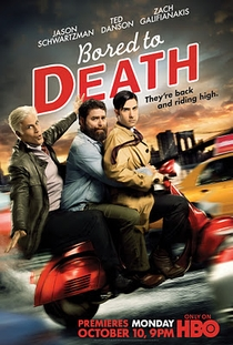 Bored to Death (3ª Temporada) - Poster / Capa / Cartaz - Oficial 1