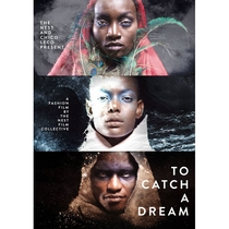 To Catch a Dream - Poster / Capa / Cartaz - Oficial 1