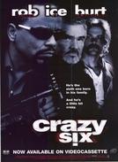 A Nova Máfia (Crazy Six)