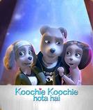 Koochie Koochie Hota Hai (Koochie Koochie Hota Hai)