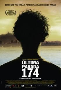 Última Parada 174 - Poster / Capa / Cartaz - Oficial 1