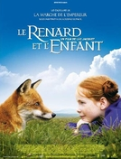 A Raposa e a Menina (Le renard et l'enfant)