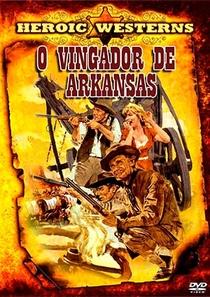 O Vingador de Arkansas - Poster / Capa / Cartaz - Oficial 1