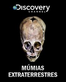 Múmias Extraterrestres  - Poster / Capa / Cartaz - Oficial 1